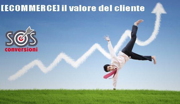 ecommerce valore del cliente